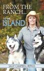 From The Ranch to The Island 9781468551211 by Sally Campbell Repass Paperback