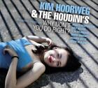 Why Dont You Do Right? von The Houdinis,Kim Hoorweg (2011)