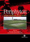 Periphyton: Ecology, Exploitation and Management by CABI Publishing (Hardback, 2005)