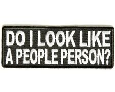 "(A50) DO I LOOK LIKE A PEOPLE PERSON? 4"" x 1.5"" iron on patch (3332)"