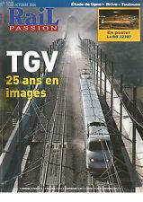 RAIL PASSION N°108 TGV 25 ANS EN IMAGE/ETUDE DE LIGNE : BRIVE-TOULOUSE/BB 22387