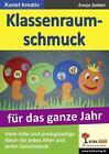 Klassenraumschmuck für das ganze Jahr von Sonja Seifert (2011, Taschenbuch)