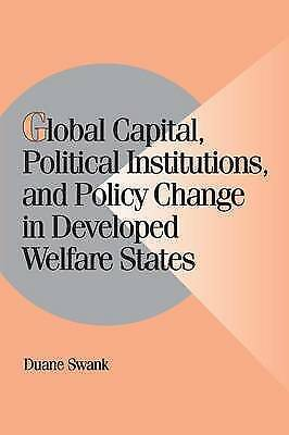 1 of 1 - Global Capital, Political Institutions, and Policy Change in Developed Welfare S