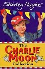 The Charlie Moon Collection by Shirley Hughes (Paperback, 2014)