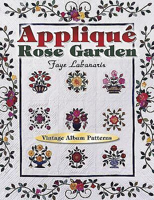 Applique Rose Garden Vintage Album Patterns by Labanaris, Faye