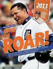 Days of Roar!: From Miguel Cabrera's Triple Crown to a Dynasty in the Making! by Detroit Free Press (Paperback, 2013)