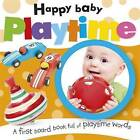 Playtime by Paul Calver, Toby Reynolds (Board book, 2013)
