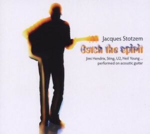 JACQUES STOTZEM - CATCH THE SPIRIT  CD NEU