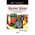 Macular Edema: Risk Factors, Treatment Options and Long-Term Outcomes by Nova Science Publishers Inc (Hardback, 2014)
