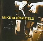 Live at The Old Waldorf 0886972418322 by Mike Bloomfield CD