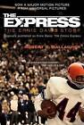 The Express: The Ernie Davis Story by Robert C Gallagher (Paperback / softback)