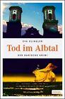 Tod in Albtal von Eva Klingler (2011, Taschenbuch)