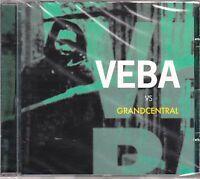 VEBA vs GRAND CENTRAL @NEW CD from GRAND CENTRAL RECORDS 2005@ Breaks, Downtempo