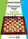 1.E4 vs the Sicilian I by Parimarjan Negi (Paperback, 2015)