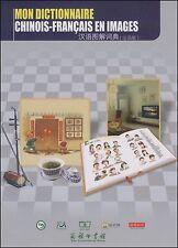 汉语图解词典(法语版) Mon dictionnaire chinois-francais en images - french