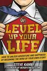 Level Up Your Life von Steven Kamb (2016, Gebundene Ausgabe)