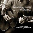 100 Years of Robert Johnson 0730061001424 by Big Head Todd & The CD