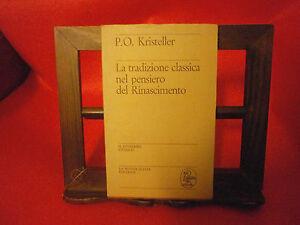 Kristeller-La-tradizione-classica-nel-pensiero-del-Rinascimento-1975