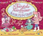 The Fairytale Hairdresser and the Sugar Plum Fairy by Abie Longstaff, Lauren Beard (Paperback, 2015)