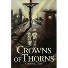 Crowns of Thorns by Vincent Perri (Paperback / softback, 2003)