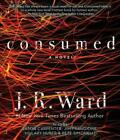 Consumed by J R Ward 9781508267423 (cd-audio 2018)
