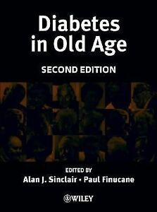 Diabetes-in-Old-Age-by-Alan-J-Sinclair-and-Paul-Finucane-2001-Hardcover-Revised-Paul-Finucane-Alan-J