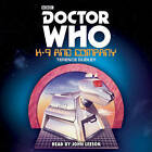 Doctor Who: K9 and Company by Terence Dudley (CD-Audio, 2015)