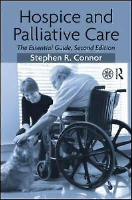 Hospice and Palliative Care : The Essential Guide-ExLibrary