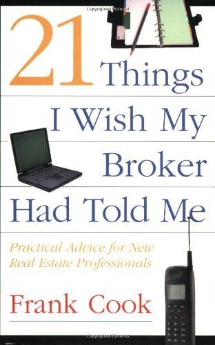 1 of 1 - 21 Things I Wish My Broker Had Told Me: Practical