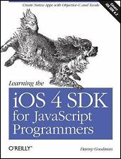 Learning the iOS 4 SDK for JavaScript Programmers: Create Native Apps with Objec