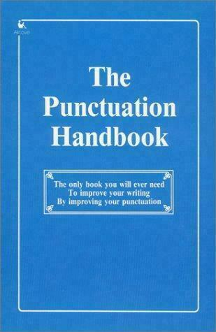The Punctuation Handbook, Taylor, Bruce J., Good Book