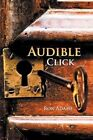 Audible Click 9781477256176 by Ron Adame Paperback