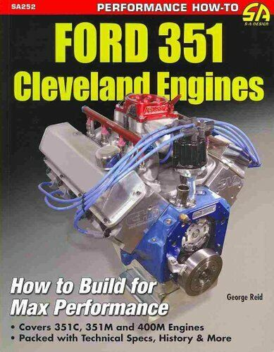 Ford 351 Cleveland Engines How to Build for Max Performance 9781613250488