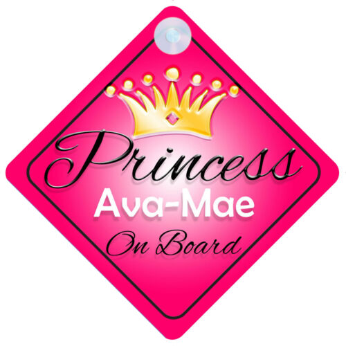 Princess ava-mae À Bord Signe De Voiture Personnalisé Fille Enfant Cadeau 001