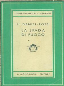 Responsable La Spada Di Fuoco Rops Daniel H. Mondadori 1943