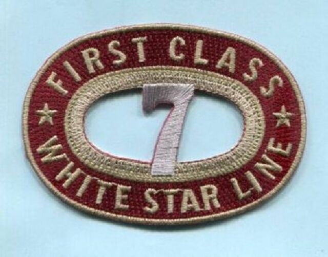 TITANIC CLOTH PATCH - WHITE STAR LINE - FIRST CLASS - TTNC02