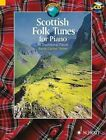 Scottish Folk Tunes for Piano: 32 Traditional Pieces by Schott Music Ltd (Mixed media product, 2013)