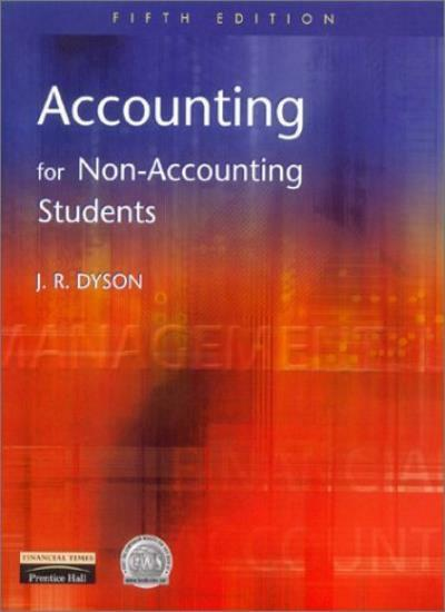 Accounting for Non-accounting Students By J.R. Dyson. 9780273646839