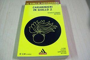 IL-GIALLO-MONDADORI-2984-CARABINIERI-IN-GIALLO-2-ROBERTO-RICCARDI-2009-cNUOVO