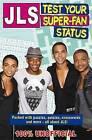 JLS: Test Your Super-Fan Status by Tracey Turner (Paperback, 2011)