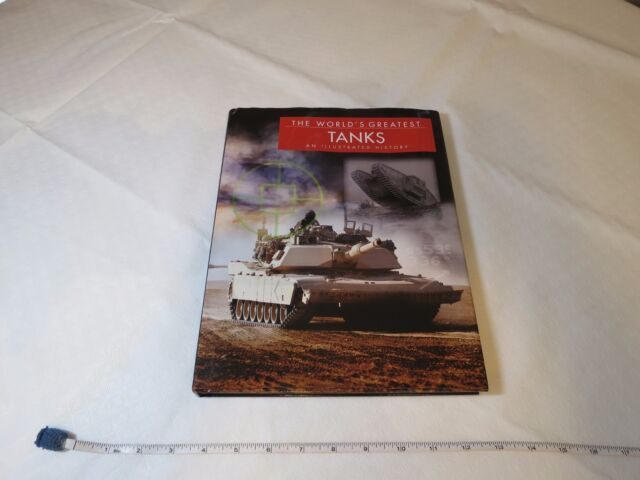 The World's Greatest Tanks Michael E. Haskew 2014 Hardcover RARE book Military