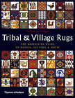 Tribal and Village Rugs: The Definitive Guide to Design, Pattern and Motif by Peter F. Stone (Paperback, 2007)