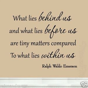Image Is Loading What Lies Behind Us Inspirational Quote Ralph Waldo