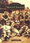 Mount Savage by Amanda Paul (Paperback / softback, 2004)