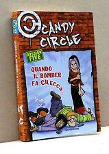 QUANDO IL BOMBER FA CILECCA - Candy Cicle [Libro, Mondadori, n. 05]