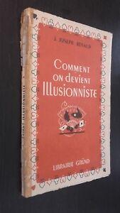 Come Gli Diventa Illusionista J.J-Renaud Base 1946 Illustre ABE