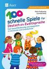 100 schnelle Spiele für Deutsch als Fremdsprache von Petra Prossowsky und Gunhild Delitz (2016, Geheftet)