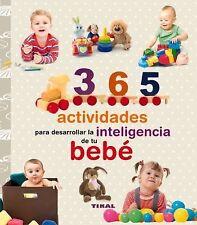 365 Actividades para Desarrollar la Inteligencia de Tu Bebé by Yolanda Chaves...