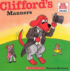 Clifford's Manners by Norman Bridwell (Hardback, 2010)