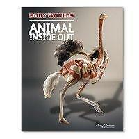 *NEU*  GUNTHER VON HAGENS - BODY WORLDS - ANIMAL INSIDE OUT